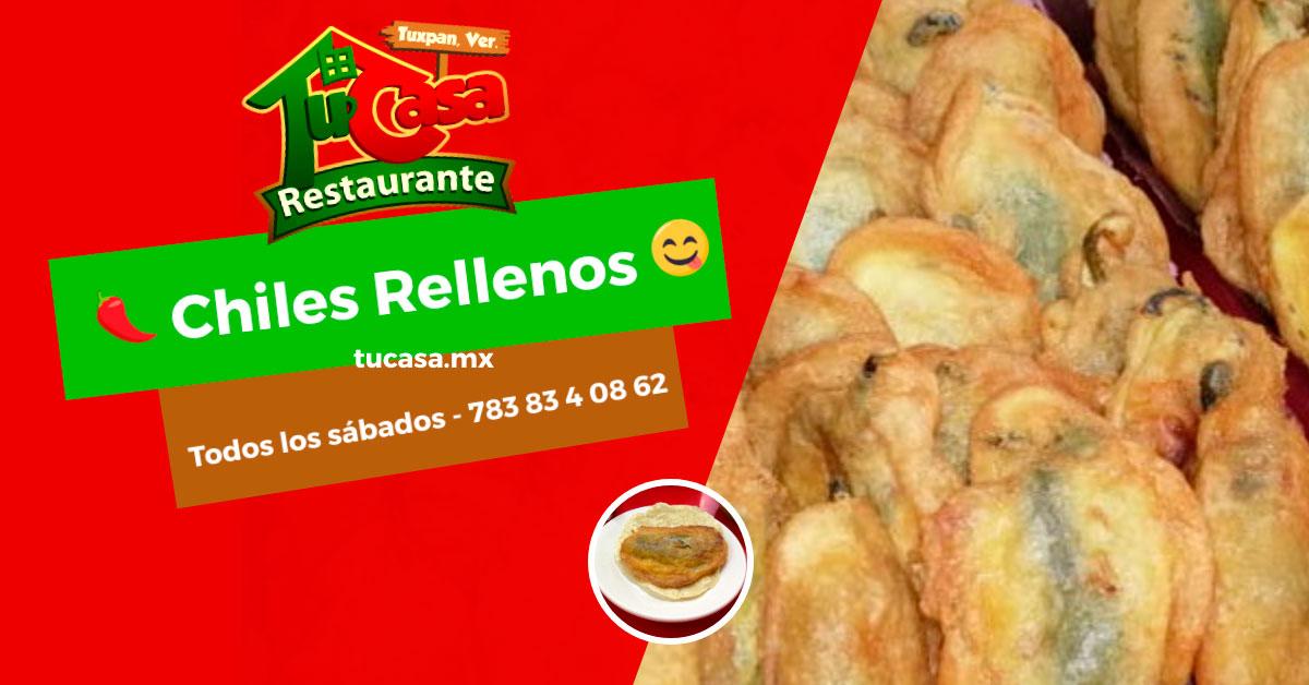 Chiles Rellenos de Carne y Queso - Restaurante Tu Casa Tuxpan - Post