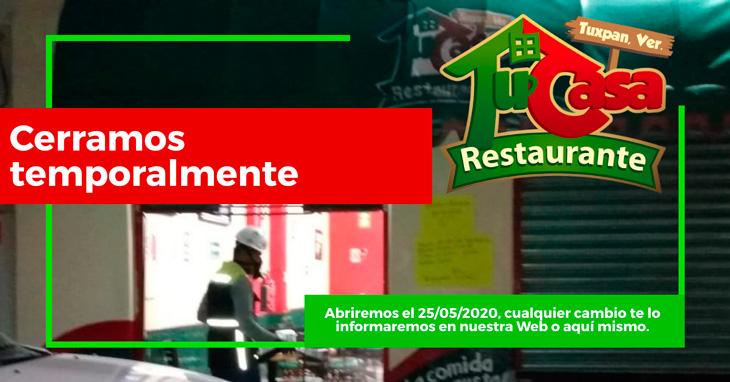 Restaurante Tu Casa cierra temporalmente